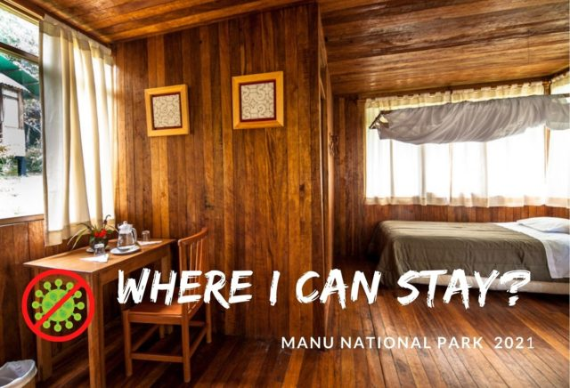 Lodge Conditions – Manu National Park 2021